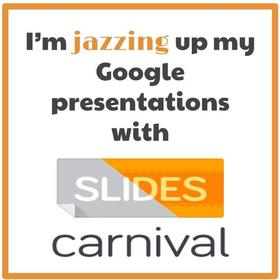 i m jazzing up my google presentations with slides carnival credly