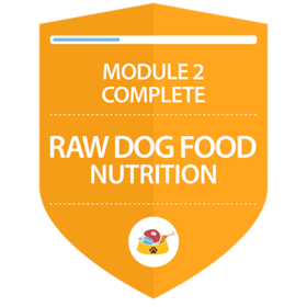 Raw Dog Food Nutrition: Complete Module 2