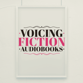 Voicing Fiction Audiobooks