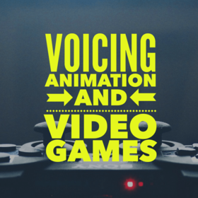 Voicing Animation And Videogames