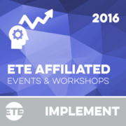 Implement - ETE Affiliated Events & Workshops 2016