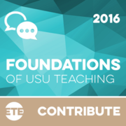 Contribute - Foundations of USU Teaching 2016