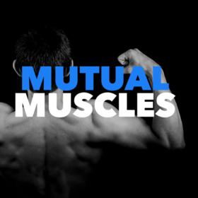 Mutual Muscles