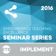 Implement - Faculty Seminar Series 2016
