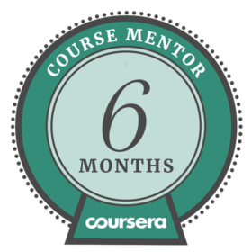 Coursera Mentor - 6 Months