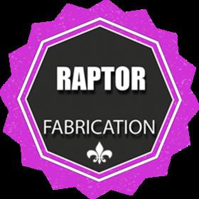 FABRICATION - RAPTOR CLASSIC