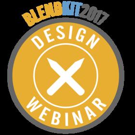BlendKit2017: Design – Webinar