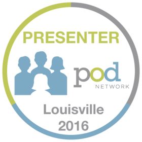 Presenter - 2016 POD Network Conference