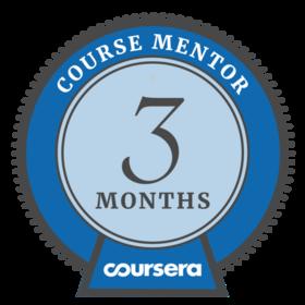 Coursera Mentor - 3 Months
