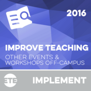 Implement - Teaching Related Workshop Or Conference Off-Campus 2016