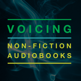 Voicing Non-Fiction Audiobooks