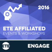 Engage - ETE Affliated Events & Workshops 2016