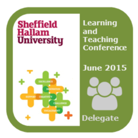 Sheffield Hallam University Learning & Teaching Conference 2015: delegate