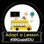 Goal: Adapt a Lesson