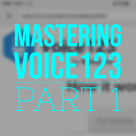 Mastering Voice123 – Part 1