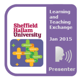 SHU Learning & Teaching Exchange 2015: presenter