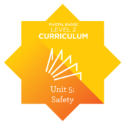 Level 2 Curriculum: Safety