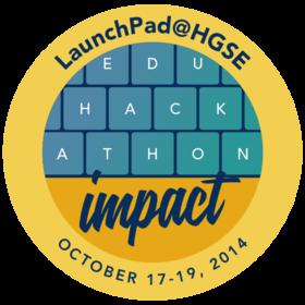 LaunchPad@HGSE 2014 Education Hackathon Distinction: Impact